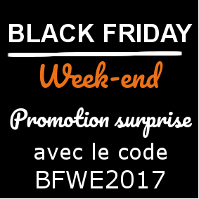 Promotion surprise Black Friday Week-end